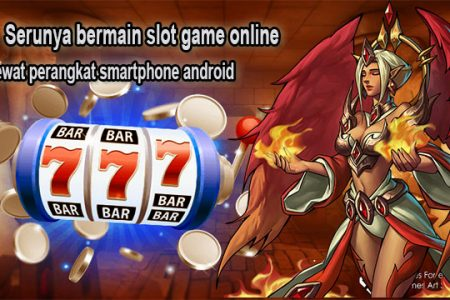 Serunya Game Slot Online Indonesia